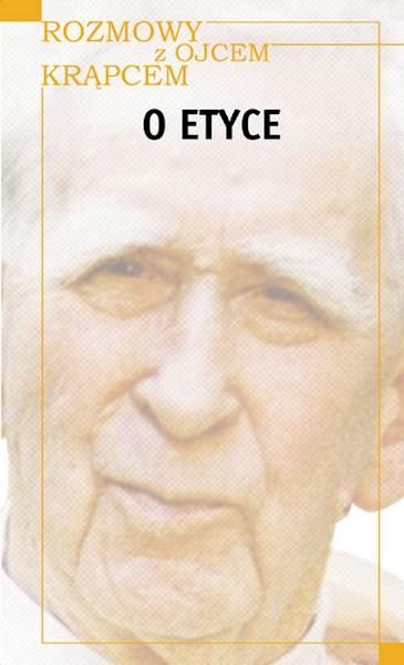 """Mieczysław A. Krąpiec """"O etyce"""" / """"On Ethics"""""""