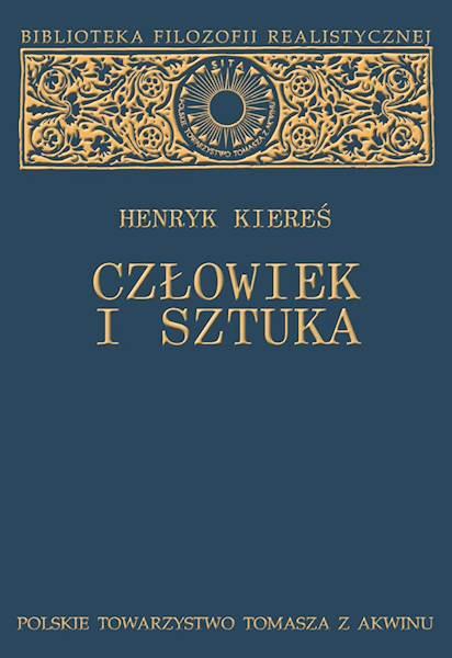"""Henryk Kiereś """"Człowiek i sztuka"""" / """"Man and the Art"""""""