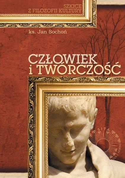 """ks. Jan Sochoń """"Człowiek i twórczość"""" / """"Man and Creativity"""""""