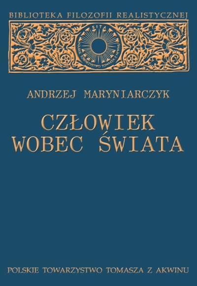 """Andrzej Maryniarczyk """"Człowiek wobec świata"""" / """"Man in Relation to the World"""""""