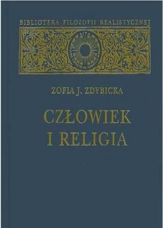 """Zofia J. Zdybicka """"Człowiek i religia"""" / """"Man and Religion"""""""