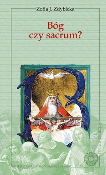 """Zofia J. Zdybicka """"Bóg czy sacrum?"""" / """"God or the Sacrum?"""""""