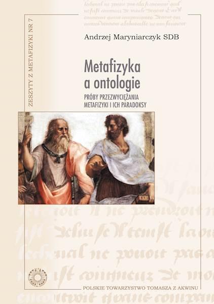 """Andrzej Maryniarczyk SDB """"Metafizyka a ontologie"""" / """"Metaphysics and Ontologies"""""""