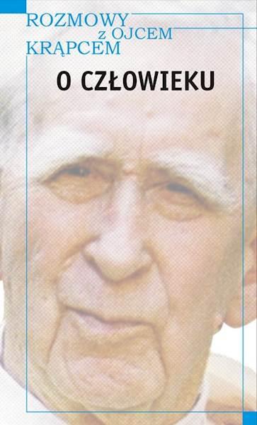 """Mieczysław A. Krąpiec """"O człowieku"""""""