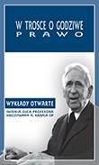 """""""W trosce o godziwe prawo"""" / """"In the concern for just law"""" red. A. Maryniarczyk, T. Duma, K. Stępień"""