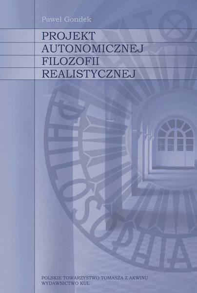 Projekt autonomicznej filozofii realistycznej