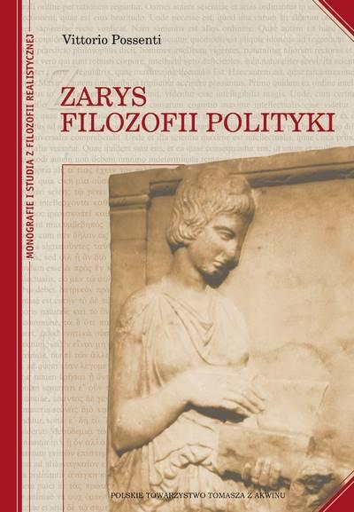 Zarys filozofii polityki - oprawa twarda [Outline Philosophy of Politics - hard cover]