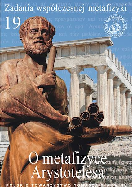O metafizyce Arystotelesa [On Aristotle's Metaphysics]