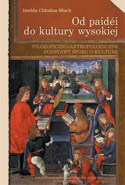 Od paidéi do kultury wysokiej [From Paidéia to High Culture]