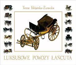 Książka Luksusowe Powozy Łańcuta
