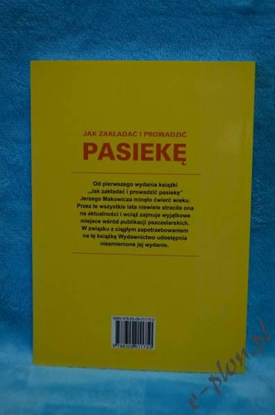 """Książka """"Jak Zakładać i Prowadzić Pasikę""""2213"""